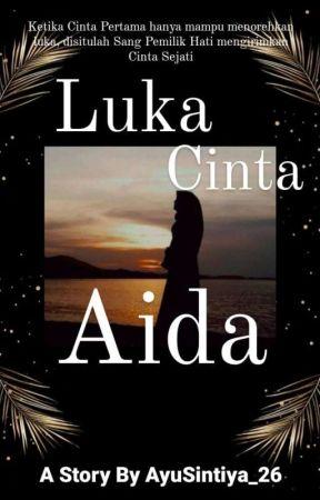 Luka Cinta Aida by AyuSintiya_26