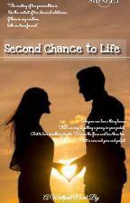 Second Chance To Life  by siddharthoholic