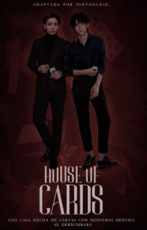 House of cards ᵃᵈᵃᵖᵗᵃᶜⁱᵒⁿ by vantggukie_