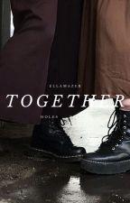 Together ~ ZigZag (holes) x Reader ~ by EllaMazeB
