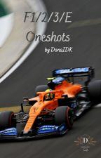 Formula Oneshots by DonaIDK by DonaIDKTumblr