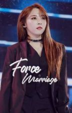 Force Marriage [Moonsun] {Ongoing}  by meongff