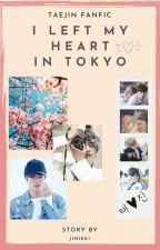 I Left My Heart In Tokyo by Jinikki