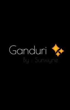 Ganduri ✨ by Sunxiyne