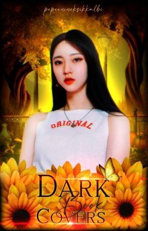 Dark Book Covers | İstek Alımları Kapalı | by pepeenineksikkalbi
