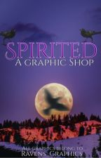 Spirited: A Graphic Shop ||CLOSED FOR A BREAK|| by Ravens_Graphics