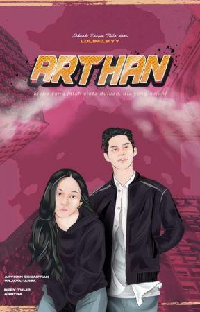 ARTHAN | PERJODOHAN by lolimilkyy