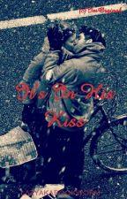 Rikara FF : It's In His Kiss by lazyakabookworm
