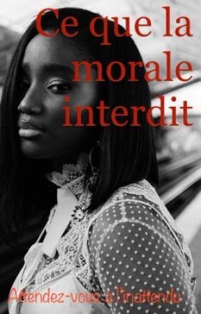 Ce que la morale interdit (T1 et T2) by chronique2laye