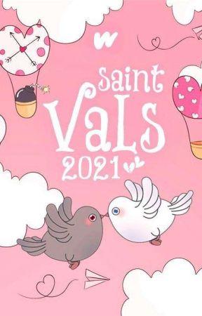 SAINT VALS 2021 [Closed]  by adventure