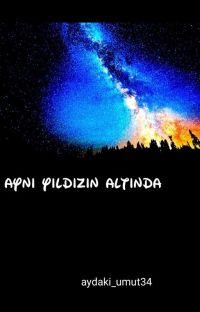 AYNI YILDIZIN ALTINDA cover