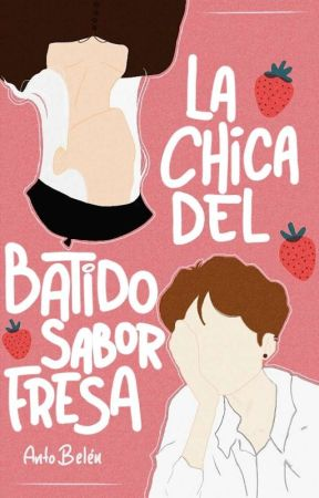 La Chica del Batido Sabor Fresa by antcbelen