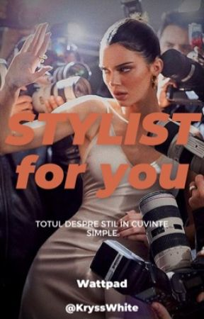 STYLIST for you by KryssWhite