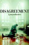 Disagreement-D.M (TERMINADA) cover