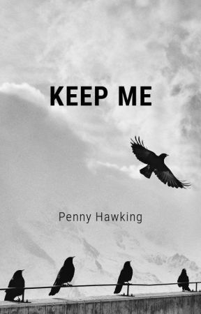 Keep Me by penny88