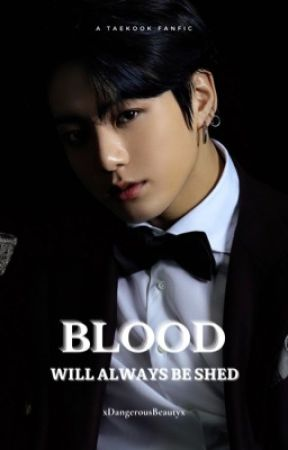 blood will always be shed • taekook by xDangerousBeautyx