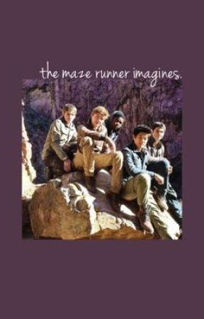 maze runner imagines.  by rainingfanfics