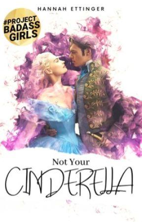 Not Your Cinderella  by beautifulpoetic_