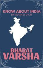 Bharatvarsha | Know India Book by IndianLegion