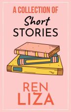A Collection Of Short Stories by InherentlyArtsy