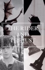 The Rider and The Just by qdelinee