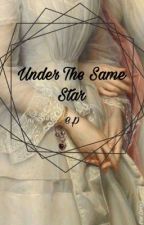 under the same star }} e.p by reminisciing