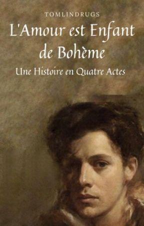 L'Amour est Enfant de Bohème by tomlindrugs