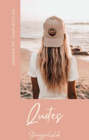 Quotes by stronggirlsclub