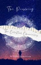 Zodiac High | Celestial Chronicles: The Prophecy by ZodiacAnimeGroup