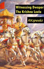 Witnessing Dwapar by RKspeaks
