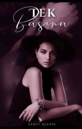 TEK BAŞINA  by YalnizYazar123
