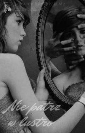 Nie patrz w lustro  by misstief