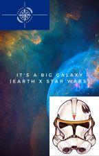 It's a Big Galaxy (Earth x Star Wars) by CubixRuzeT_S_436