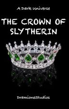 The Crown of Slytherin by DramioneStudios