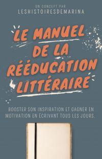 Le manuel de la rééducation littéraire (28 jours) cover