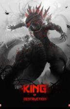 King of Destruction x RWBY  by hellhound2356