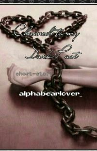 Chained to my dark past(short story) cover