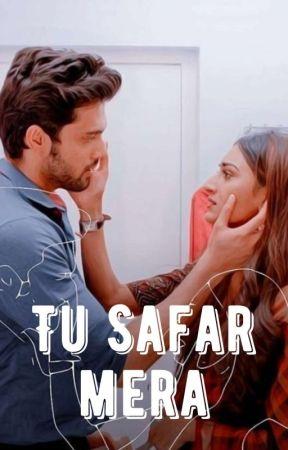 Tu Safar Mera by not_your_laila