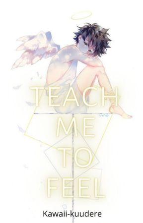 Teach me to feel- emotionless deku villain rehab by kawaii-kuudere