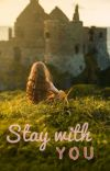 Stay With You (oneshots) cover