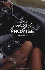 Joey's Promise ✔️ by kistephs