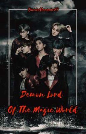 Demon Lord Of The Magic World by ElisaAlanayah