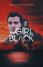 The Girl In Black [On Hold Till Further Notice] by inklooseindian