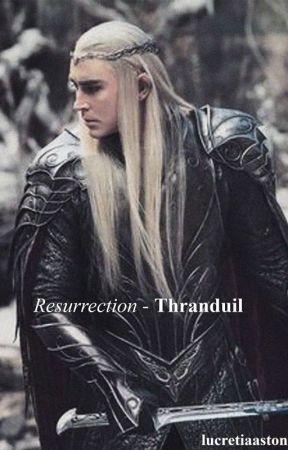 Resurrection - Thranduil by lucretiaaston