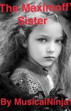 Maximoffs Little sister by Musicalninja123
