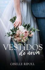 Vestidos de novia (Terminada) de GisyRipoll14