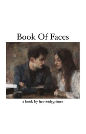 book of faces by heavenlygrimes