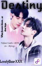 5:Destiny ||Yizhan FF|| by LovelyBearXXX