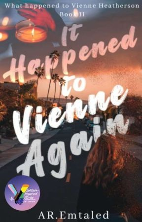 It Happened To Vienne Again (Unedited)  by AREmTaled