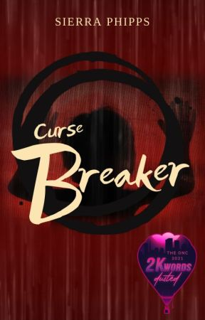 Curse Breaker | #ONC2021 by WriterAnimated